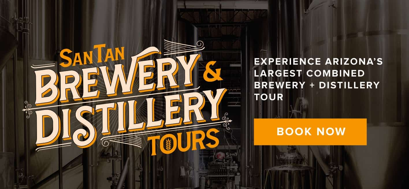 SanTan Brewery and Distillery Tours | Best Arizona Distilleries | SanTan Brewing Company